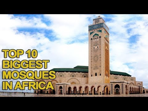Top 10 Biggest Mosques in Africa
