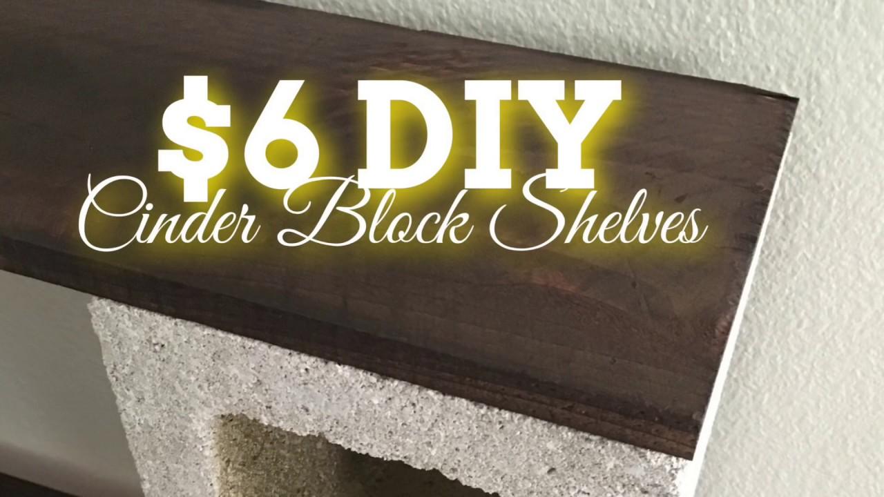 Diy Home Decor 6 Cinder Block Shelves Youtube