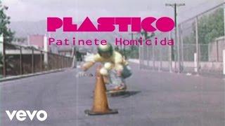 Plastico - Patinete homicida