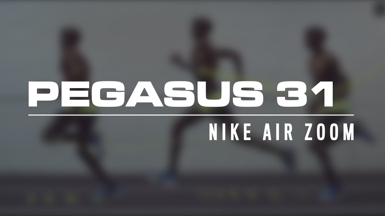 Nike Unveils High Mileage Speed Machine Nike Air Zoom Pegasus 31