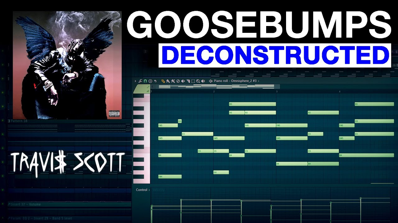 """How """"Goosebumps"""" by Travis Scott was Made"""