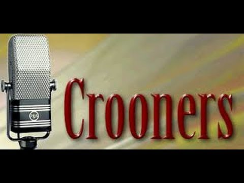Crooners Mix