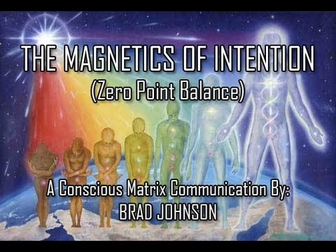 The Magnetics of Intention (Zero Point Balance) - Conscious