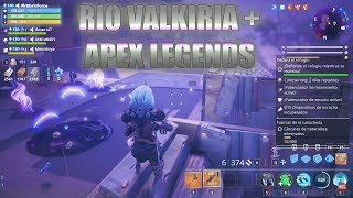 Valkiria River + Apex Legend - Fortnite Save the World