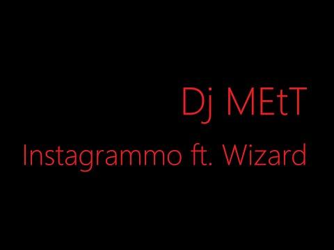 Instagrammo ft  Wizard