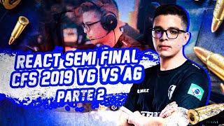 REACT VG VS AG SEMI-FINAL CFS (PARTE 2) - STREAM HIGHLIGHTS #19