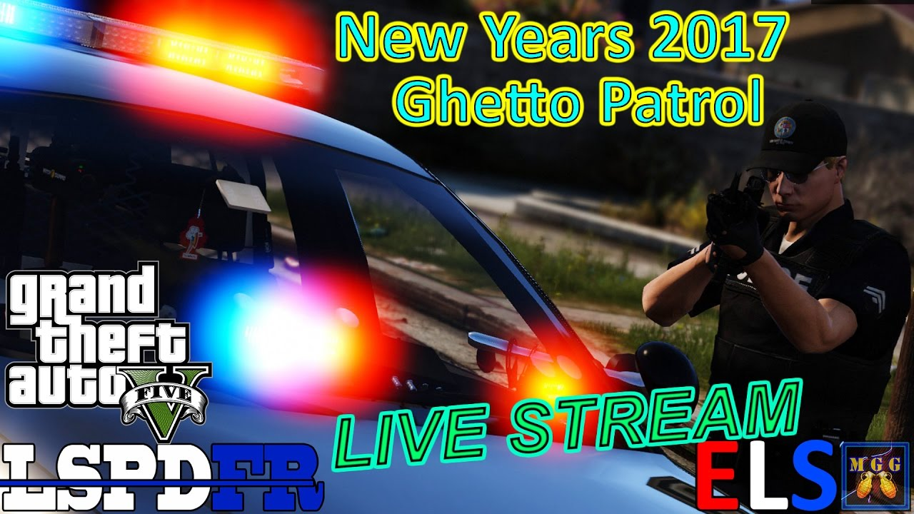 Happy New Years! Real Time Ghetto Patrol GTA 5 LSPDFR Live ...