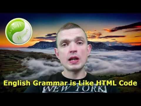 English Grammar is Like the HTML Code