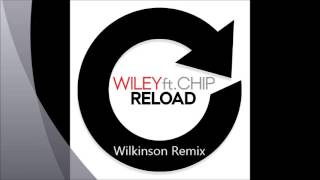 Wiley Ft. Chip - Reload (Remixes) Minimix