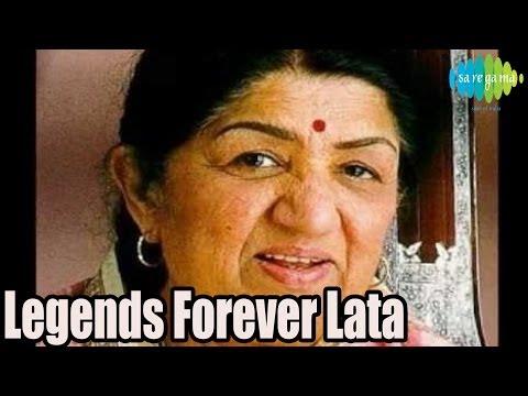 Legends Forever Lata Mangeshkar Hindi Songs