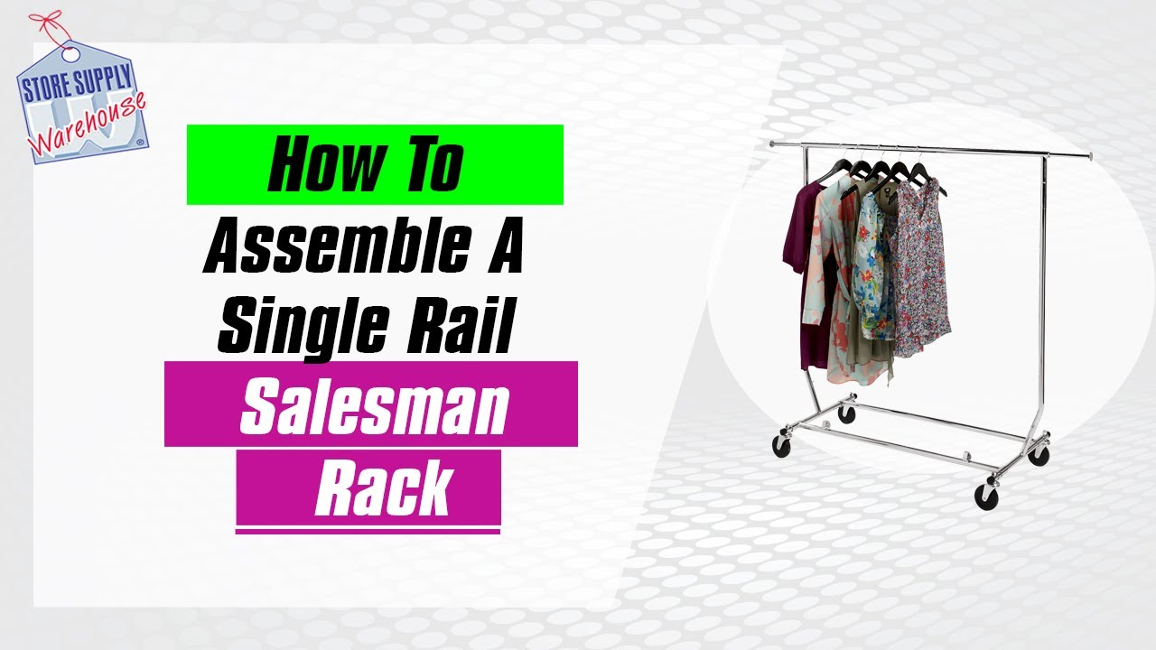 clothing racks how to assemble a single rail salesman display quick and easy