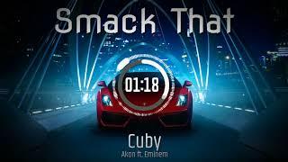 Akon ft. Eminem - Smack That (Cuby Remix)