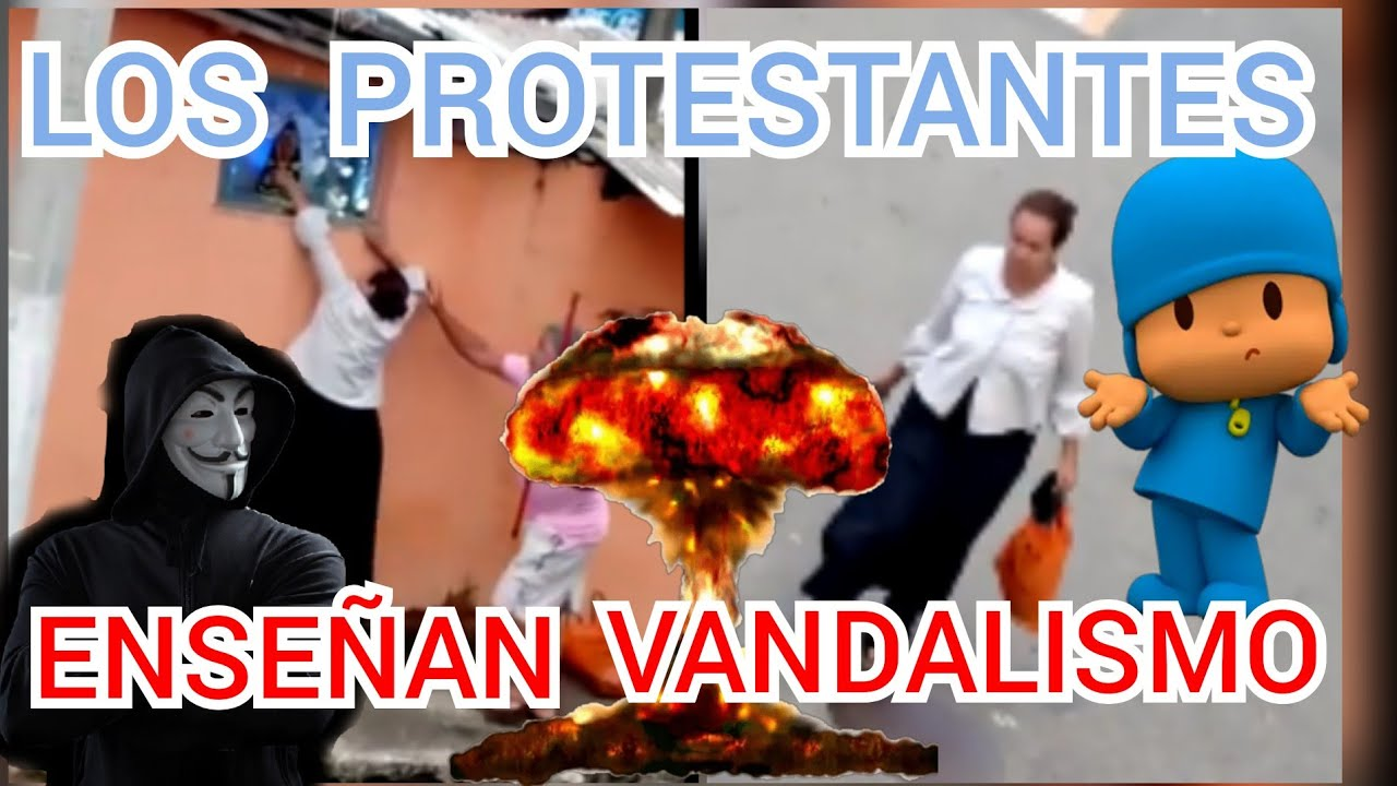 A LOS PROTESTANTES LES ENSEÑAN VANDALISMO