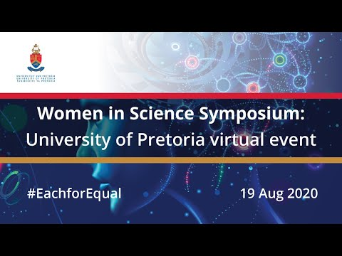 Women In Science Symposium University Of Pretoria Virtual Event Youtube