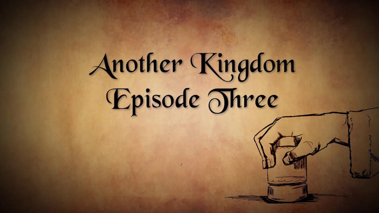 Another Kingdom | Season 1 | Ep. 3
