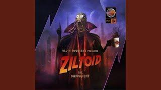 Ziltoidia Attaxx!!!