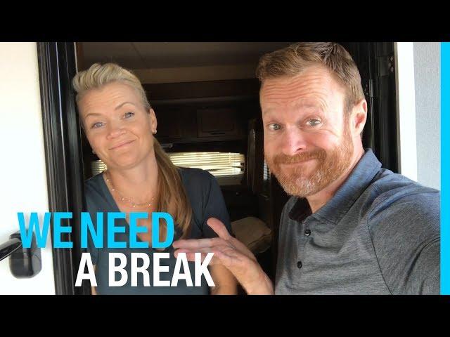 WE NEED A BREAK!