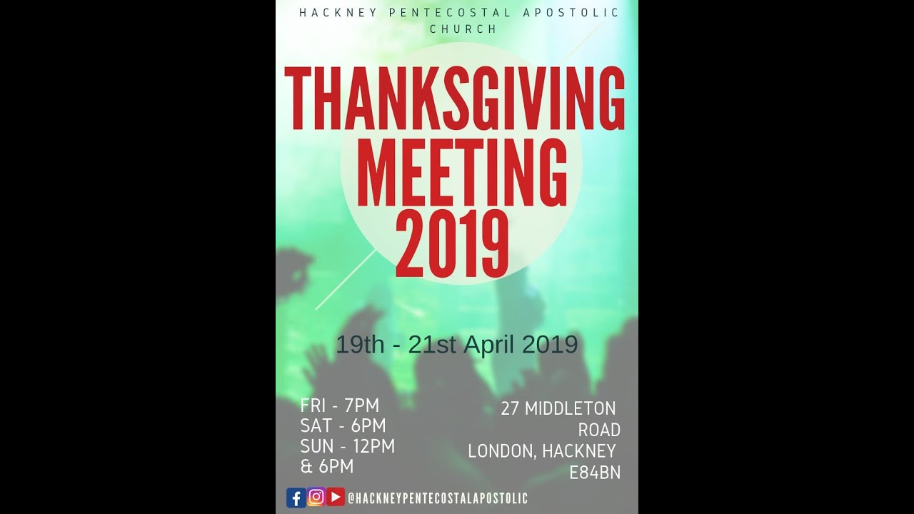 HPAC - Thanksgiving Service 19th April 2019- Day 1