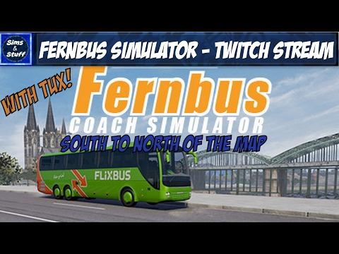 Fernbus Simulator - South To North Full Map Route - Twitch Stream - 1080p
