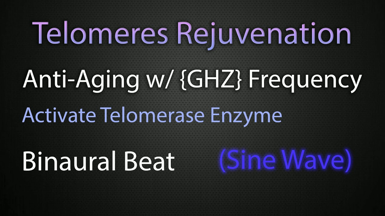 Telomeres Rejuvenation Anti Aging with {GHZ} Frequency