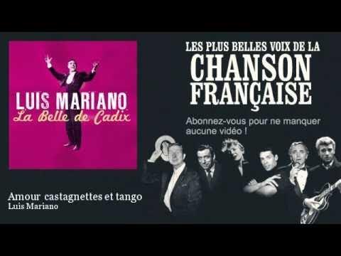 Luis Mariano - Amour castagnettes et tango