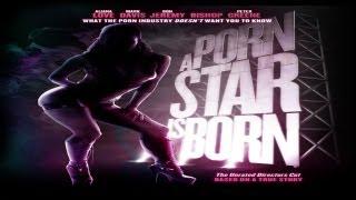 A Pornstar is Born: Movie Trailer