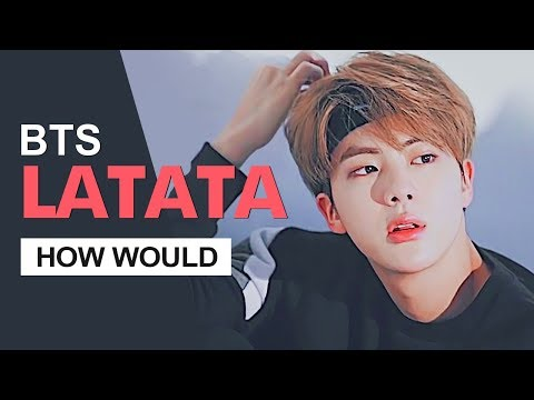 """How Would BTS Sing (G)I-DLE """" LATATA """" (Male Version) Line Distribution"""