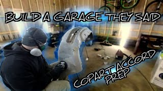 More garage updates and prep work on the copart accord