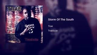 Trae - Storm Of The South Slowed