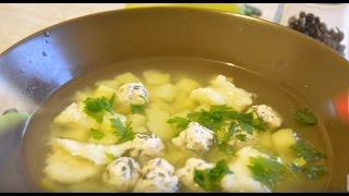 Очень сытный суп с фрикадельками и клецками/Very hearty soup with meatballs and dumplings