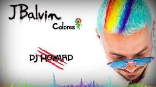 J Balvin Colores Mix - (Dj Howard)