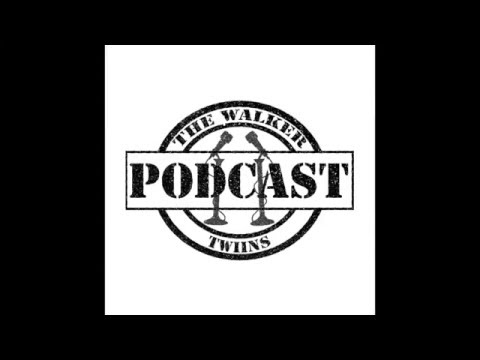 The Walker Twiins Podcast 002: Crying Jordan Face