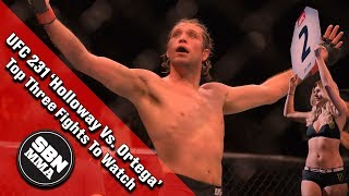 UFC 231 'Holloway Vs. Ortega' Top Three Fights To Watch