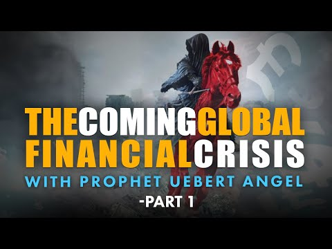 The Coming Global Financial Crisis - Part 1 with Prophet Uebert Angel