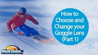 How to Choose and Change Your Snow Goggle Lens (Part 1)