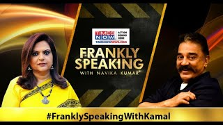 Kamal Haasan on Tamil Nadu politics, controversy & More | Frankly Speaking