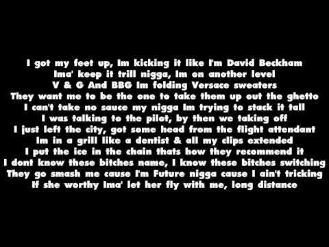 Future - First Class Flights - Lyrics