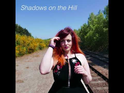 Shadows on the Hill — 'Just Mine'