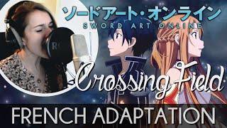 ♈ [French] Crossing Field - Sword Art Online