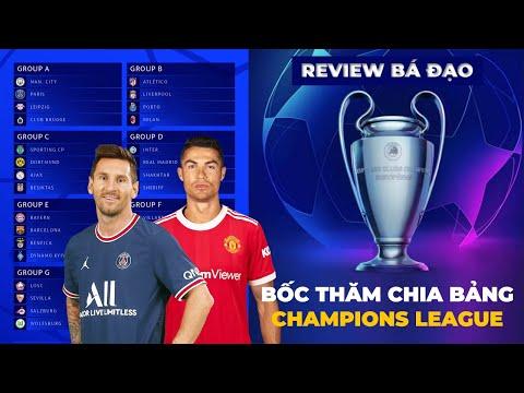 Review bá đạo - Lễ bốc thăm chia bảng Champions League 2022