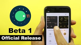 Android 11 Beta 1 Official Release - Media Controls Carousal, New Power Menu & More