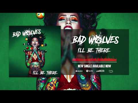 Bad Wolves - I'll Be There (Official Audio)