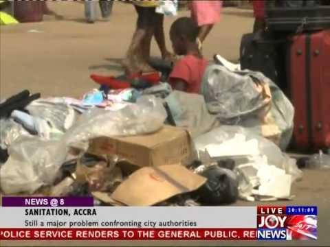 Accra Sanitation a Major problem Confronting City Authorities