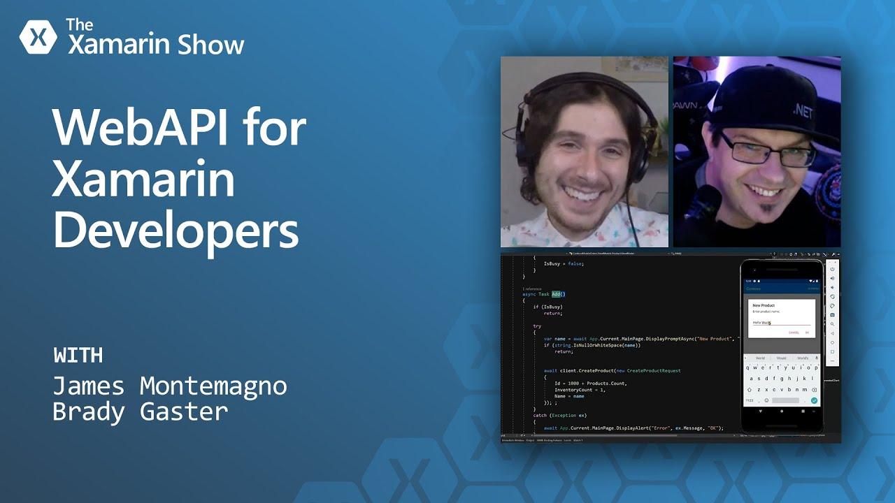 Web API for Xamarin Developers   The Xamarin Show