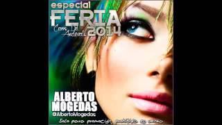 02  Especial Feria 2014   Alberto Mogedas Dj