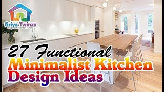 27 Functional Minimalist Kitchen Design Ideas