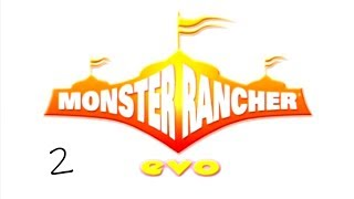 Monster Rancher EVO ||  2 - Battle!