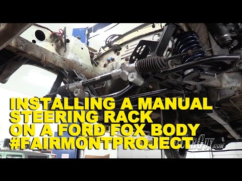 Installing A Manual Steering Rack On A Ford Fox Body #FairmontProject