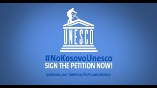 STOP THE INSANITY. #NoKosovoUnesco