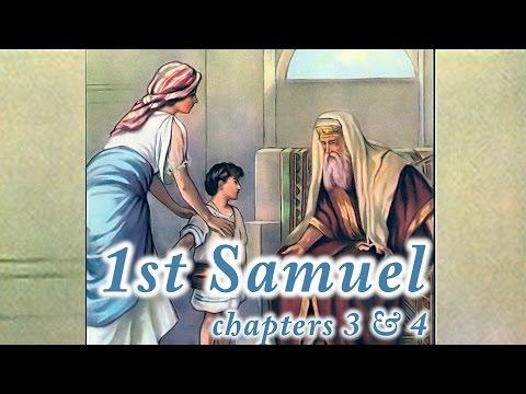 1st Samuel chapters 3 & 4 Bible Study